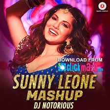 sunny leone mashup dj notorious lijo george free download