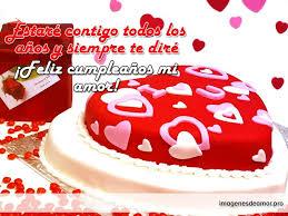 imagenes de pasteles que digan feliz cumpleaños imágenes de amor de feliz cumpleaños para mi enamorada o enamorado