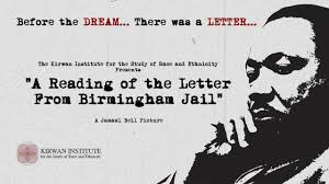a reading of the letter from birmingham jail u201d u2013 before the dream