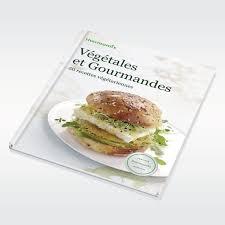 livre de cuisine thermomix végétales et gourmandes livre nobelmix thermomix canada