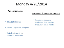 monday 4 28 2014 agenda ecology notes organic vs inorganic