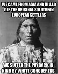 Asia Meme - we came from asia and killed off the original solutrean european