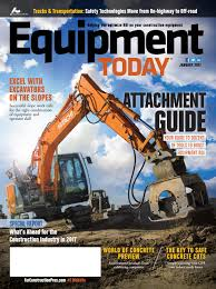 equipment today january 2017 by forconstructionpros com issuu