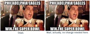 Meme Philadelphia - let me fix that eagles super bowl meme for you phillyvoice