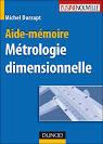 Aide-mémoire de métrologie dimensionnelle, Michel Dursapt tous les ...