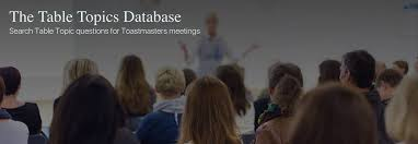 toastmasters table topics contest questions table topics database home facebook
