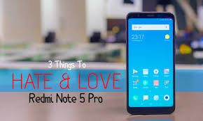 Redmi Note 5 Pro Redmi Note 5 Pro 3 Things To All U Crave