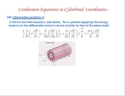 image for conduction equation in cylindrical coordinates hw 1 derivation problem 1