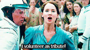 I Volunteer As Tribute Meme - hunger games i volunteer as tribute gif find share on giphy