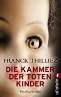 la chambre des morts franck thilliez la chambre des morts hennebelle 1 by franck thilliez