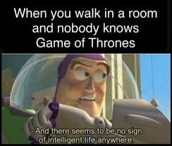 Intelligent Memes - game of thrones meme no signs of intelligent life on bingememe