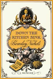 Kitchen Sink Restaurant Stl by Down The Kitchen Sink Beverley Nichols 9780881928044 Amazon Com