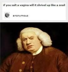 Samuel Johnson Meme - james boswell so sehr verehrte er dr johnson dass sowas jetzt to
