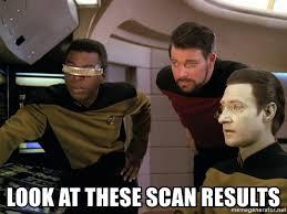 Meme Generator Star Trek - look at these scan results star trek oror meme generator