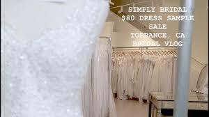 Wedding Dress Sample Sales Simply Bridal 80 Wedding Dress Sample Sale 2017 Bridal Vlog