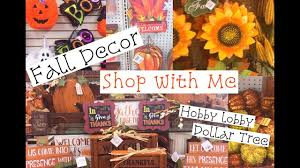 shop with me fall decor hobby lobby dollar tree fall
