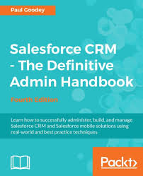 salesforce crm the definitive admin handbook fourth edition