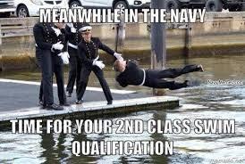 Funny Navy Memes - 2nd class swim test navy memes clean mandatory fun