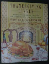 thanksgiving dinner deals thanksgiving dinner kathryn k blue anthony dias blue
