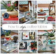 Style A Coffee Table How To Style Coffee Tables 1 Table 6 Ways Hi Sugarplum