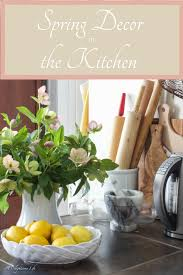 Fruit Decor For Kitchen Sprucing Up Kitchen Decor For Spring