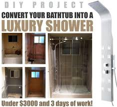 Cost Of A Bathtub How To Convert A Bathtub Into A Luxury Walk In Shower Great Diy