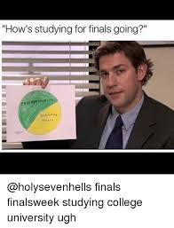 Finals Memes College - how s studying for finals going roc rastwatino other finals