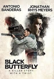 black butterfly 2017 movie u2013 official trailer antonio banderas