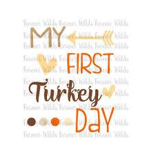 My 1st Thanksgiving My First Turkey Day 1st Thanksgiving Svg Thanksgiving Svg