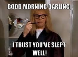 Memes Good Morning - funny good morning memes 50 best