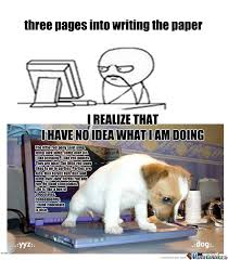 Memes About Writing Papers - writing papers meh by luv2laff meme center