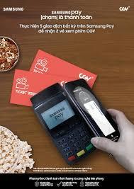 cgv pay thanh toán bằng samsung pay nhận ngay vé xem phim miễn phí khuyến