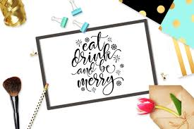 drink svg eat drink u0026 be merry svg dxf png eps by design bundles
