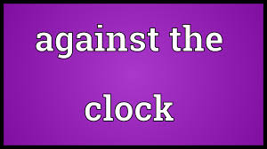 against the clock meaning
