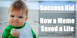 Success Meme - how success kid s internet fame saved his dad s life