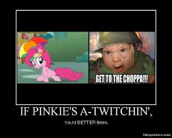 pinkie s s twitching get to the choppa by a113rt