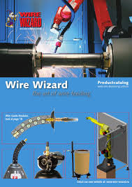 wire wizard catalogue the art of wire feeding by valk welding