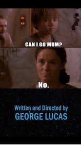 Lucas Meme - can i go mump no written and directed by george lucas meme on me me
