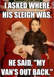 Bad Santa Meme - bad santa memes quickmeme