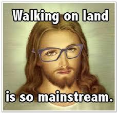 Jesus Memes - hipster jesus the 12 greatest jesus memes of all time ranker