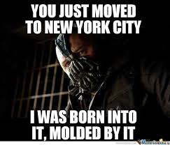Meme Nyc - all these people who just moved to nyc calling themselves a new