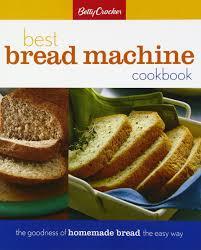 Bread Machine Onion Bread Betty Crocker Best Bread Machine Cookbook Betty Crocker Cooking