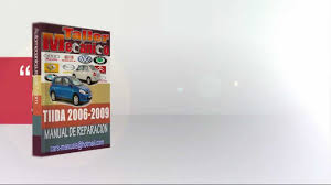 manual de reparacion nissan tiida 2006 2009 youtube