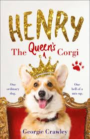 henry the queen u0027s corgi ebook by georgie crawley 9780008263140
