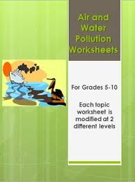 air and water pollution worksheets webquest tpt
