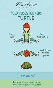 yoga poses for kids the turtle pose inspired by the patient