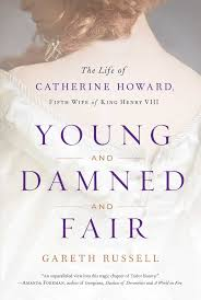 young and damned and fair book by gareth russell official