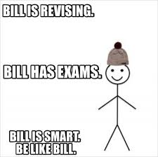 Meme Creator Be Like Bill - meme creator bill is revising bill is smart be like bill bill