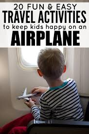 Thanksgiving Vacation Ideas 20 Easy Travel Activities To Keep Kids Happy On An Airplane