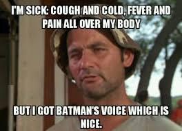 I Am Meme - sick meme flu meme and funny sick pictures